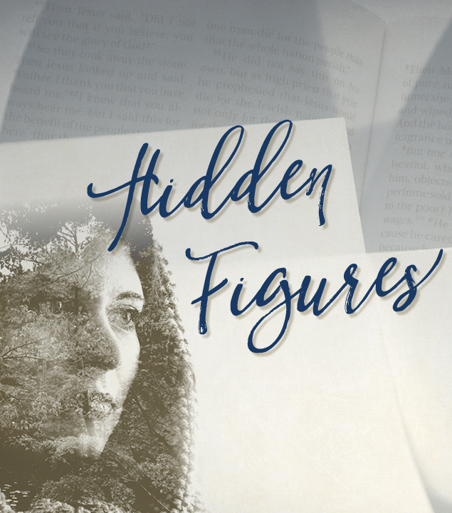 """Hidden Figures"" Sermon Series